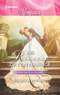 His Princess of Convenience - Winters, Rebecca
