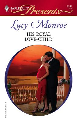 His Royal Love-Child: Royal Brides - Monroe, Lucy