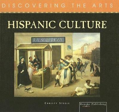 Hispanic Culture - Steele, Christy