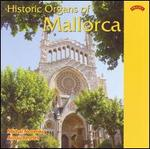 Historic Organs of Mallorca