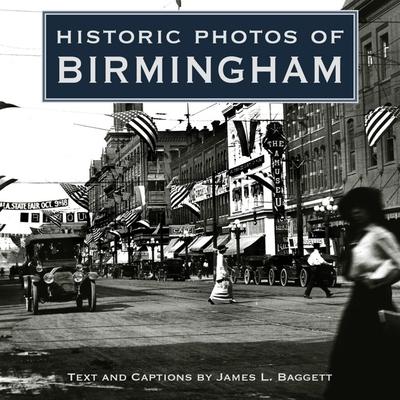 Historic Photos of Birmingham - Baggett, James L