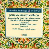 Historical Anthology-Bach - Anton Heiller (harpsichord); Christa Landon (harpsichord); Erna Heiller (harpsichord); I Solisti di Zagreb;...