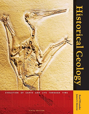 Historical Geology: Evolution of Earth and Life Through Time - Wicander, Reed, and Monroe, James S