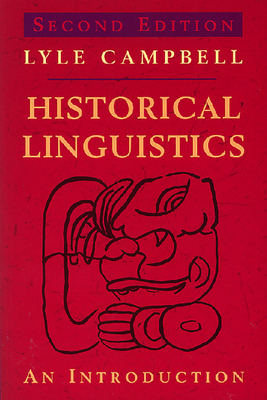 Historical Lingustics: An Introduction - Campbell, Lyle