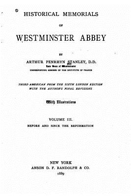 Historical Memorials of Westminster Abbey - Stanley, Arthur Penrhyn