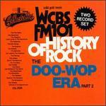 History of Rock: The Doo-Wop Era, Pt. 2 - WCBS FM-101