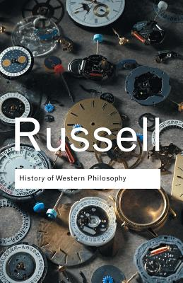 History of Western Philosophy - Russell, Bertrand, Earl
