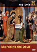 History's Mysteries: Exorcising the Devil