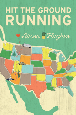 Hit the Ground Running - Hughes, Alison