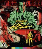 Hitchhike to Hell [Blu-ray]