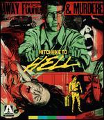 Hitchhike to Hell [Blu-ray] - Irvin Berwick