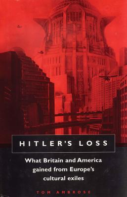 Hitler's Loss - Ambrose, Tom