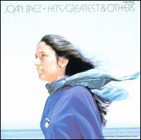 Hits: Greatest & Others - Joan Baez