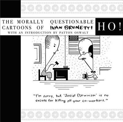 Ho! - Brunetti, Ivan, Mr., and Oswalt, Patton (Introduction by)