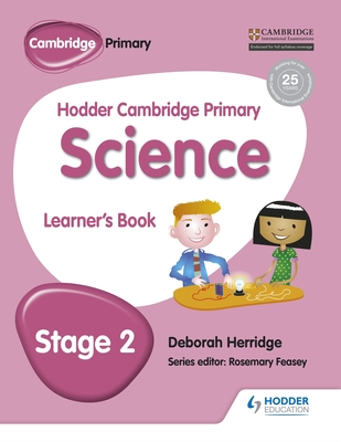 Hodder Cambridge Primary Science Learner's Book 2 - Herridge, Deborah