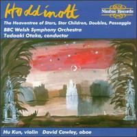 Hoddinott: Passaggio/Heaventree of Stars/Doubles/Star Children - David Cowley (oboe); Hu Kun (violin); Rosalie Armstrong (harpsichord); BBC National Orchestra of Wales;...