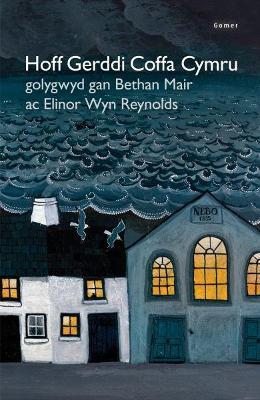 Hoff Gerddi Coffa Cymru - Mair, Bethan (Editor), and Reynolds, Elinor Wyn (Editor)
