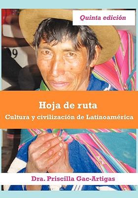 Hoja de Ruta, Cultura y Civilizacin de Latinoamrica - Gac-Artigas, Priscilla