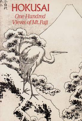 Hokusai: One Hundred Views of Mt. Fuji - Smith, Henry D, II (Introduction by), and Katsushika, Hokusai