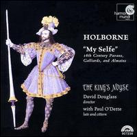 Holborne: My Selfe - David Douglass (violin); King's Noyse; Paul O'Dette (lute); Paul O'Dette (cittern)