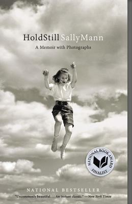 Hold Still: A Memoir with Photographs - Mann, Sally