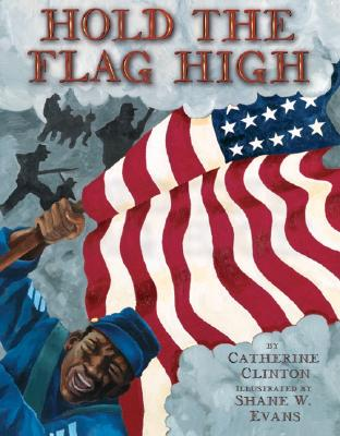 Hold the Flag High - Clinton, Catherine, Professor