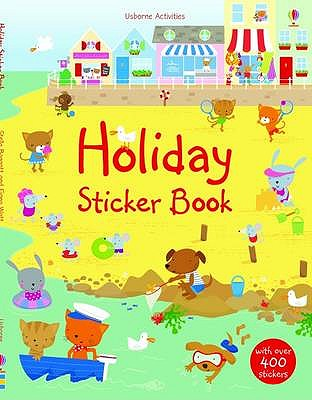 Holiday Sticker Book - Watt, Fiona, and Baggott, Stella (Illustrator)