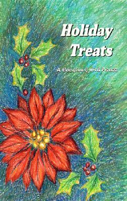 Holiday Treats: A Cookbook with Pizzaz - Jones, Barbara C