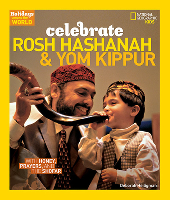 Holidays Around The World Celebrate Rosh Hashanah And Yom Kippur - Heiligman, Deborah