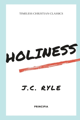 Holiness - Ryle, J C