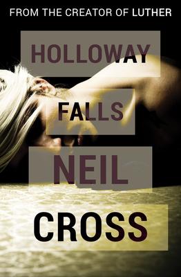 Holloway Falls - Cross, Neil