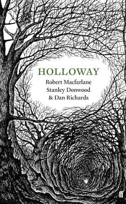 Holloway - Macfarlane, Robert, and Richards, Dan
