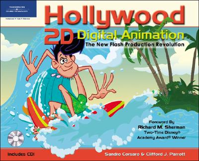 Hollywood 2D Digital Animation: The New Flash Production Revolution - Corsaro, Sandro