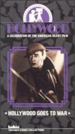 Hollywood: A Celebration of the American Silent Film, Vol. 4 - Hollywood Goes to War