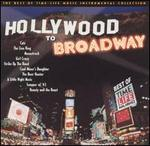 Hollywood to Broadway, Vol. 1