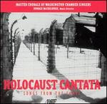 Holocaust Cantata: Songs from the Camps