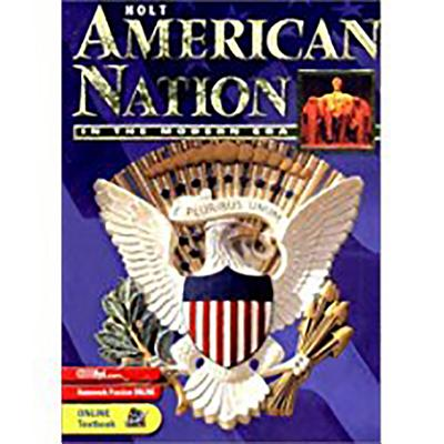 Holt American Nation: Student Edition Grades 9-12 in the Modern Era 2003 - Boyer, and Holt Rinehart and Winston (Prepared for publication by)
