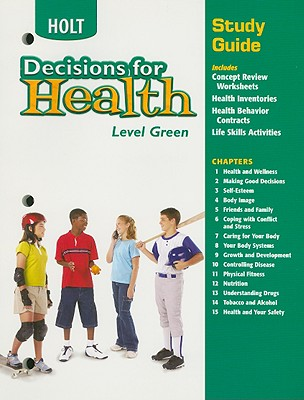 Holt Decisions for Health Study Guide, Level Green - Holt Rinehart & Winston (Creator)