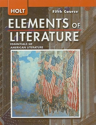 Holt Elements of Literature, Fifth Course Grade 11 book by Kylene