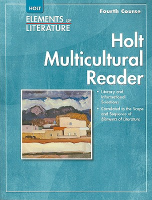 Holt Elements of Literature Multicultural Reader, Fourth Course - Holt Rinehart & Winston (Creator)