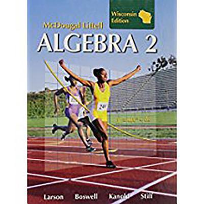 Holt McDougal Larson Algebra 2: Student Edition Algebra 2 2008 - McDougal Littel (Prepared for publication by)