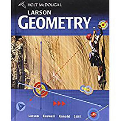 Holt McDougal Larson Geometry: Student Edition 2011 - Holt McDougal (Prepared for publication by)
