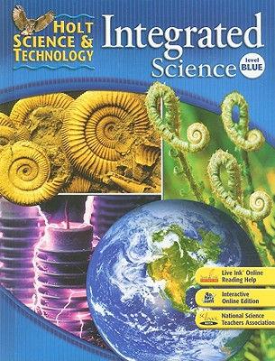Holt Science & Technology: Integrated Science, Level Blue - Allen, Katy Z