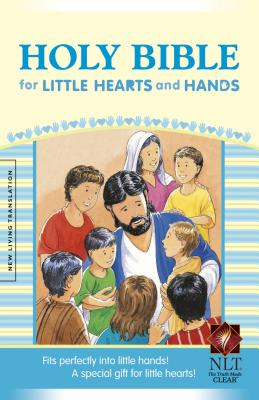 Holy Bible for Little Hearts and Hands-NLT-Compact - Tyndale House Publishers (Creator)