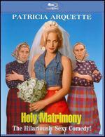 Holy Matrimony [Blu-ray]