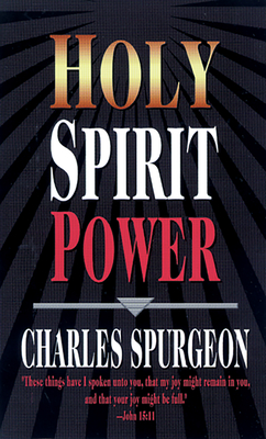 Holy Spirit Power - Spurgeon, Charles Haddon