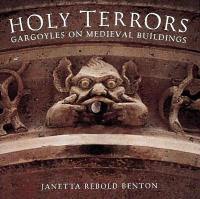 Holy Terrors: Your Plan for Natural Prevention and Treatment - Benton, Janetta Rebold