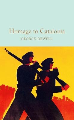 Homage to Catalonia - Orwell, George, and Graham, Helen (Introduction by)