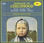 Homage to Childhood