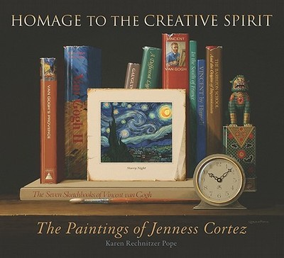 Homage to the Creative Spirit: The Paintings of Jenness Cortez - Pope, Karen Kristine Rechn, and Yassin, Robert A (Foreword by)